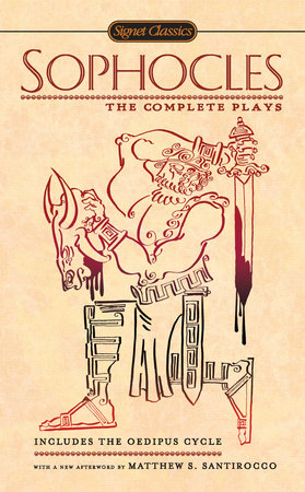 Sophocles: The Complete Plays by Sophocles
