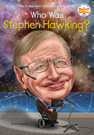 Who Was Stephen Hawking? by Jim E. Gigliotti and Who HQ