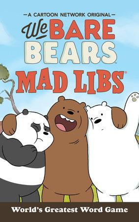 we bare bears mad libs by hannah s campbell penguinrandomhouse