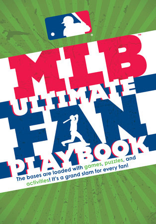 MLB Ultimate Fan Playbook by Michael T. Riley