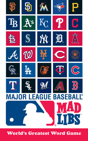 MLB Mad Libs by Michael T. Riley