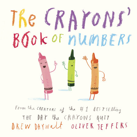 the crayons book of numbers by drew daywalt penguinrandomhouse com