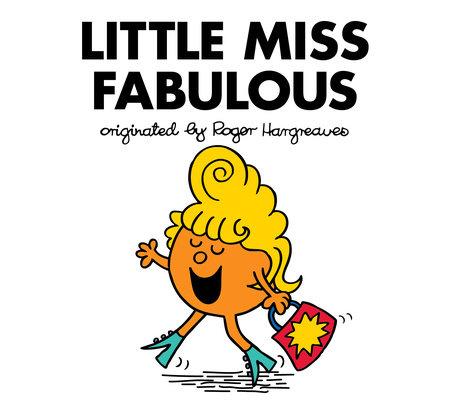 Little Miss Fabulous by Adam Hargreaves