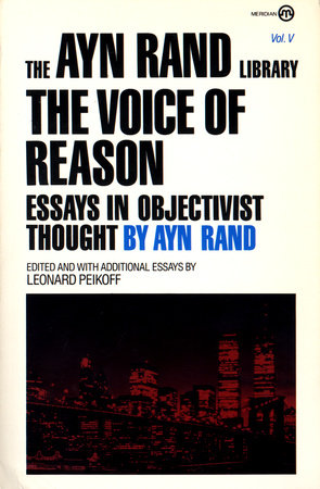 The Voice of Reason by Ayn Rand