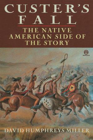 Custer's Fall by David Miller