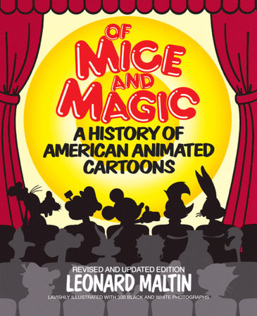 Of Mice and Magic by Leonard Maltin and Jerry Beck