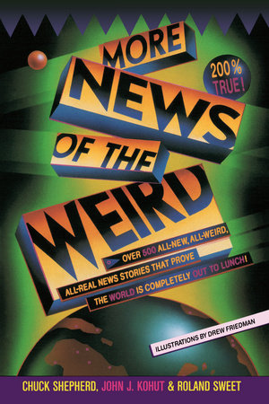 More News of the Weird