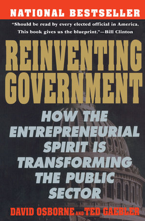 Reinventing Government By David Osborne Ted Gaebler