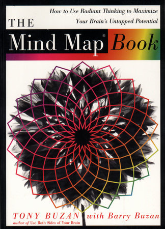 The Mind Map Book by Tony Buzan and Barry Buzan