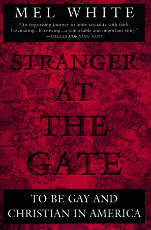 Stranger at the Gate by Mel White