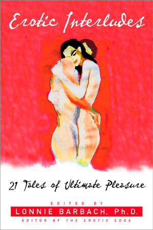 Erotic Interludes by Lonnie Barbach