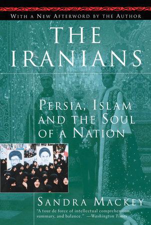 The Iranians by Sandra Mackey and Scott Harrop