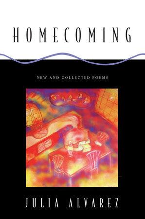 Homecoming by Julia Alvarez