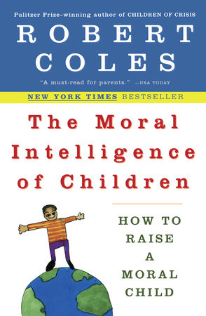 The Moral Intelligence of Children