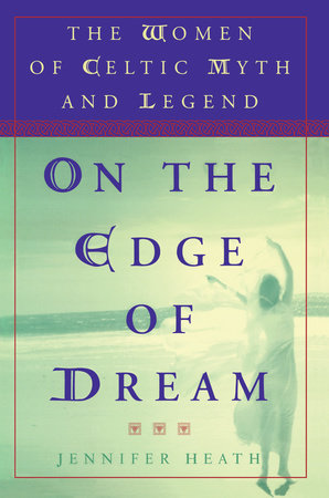 On the Edge of a Dream by Jennifer Heath