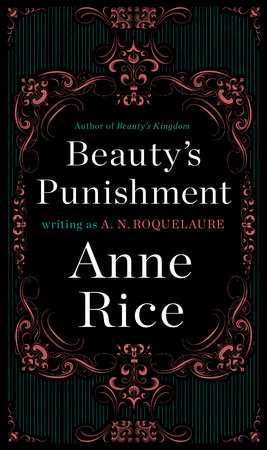 Beauty's Punishment by A. N. Roquelaure and Anne Rice