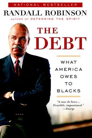 The Debt by Randall Robinson
