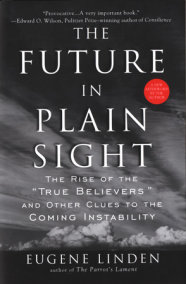 The Future in Plain Sight