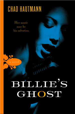 Billie's Ghost by Chad Hautmann
