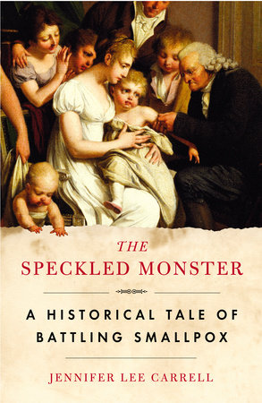 The Speckled Monster by Jennifer Lee Carrell