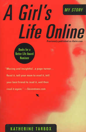 A Girl's Life Online by Katherine Tarbox