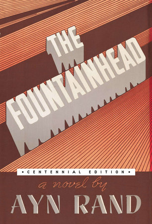 The Fountainhead (Centennial Edition HC)