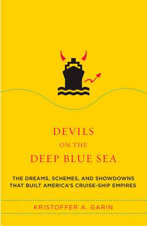 Devils on the Deep Blue Sea by Kristoffer A. Garin