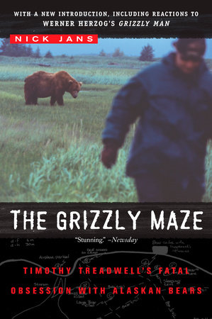 The Grizzly Maze by Nick Jans