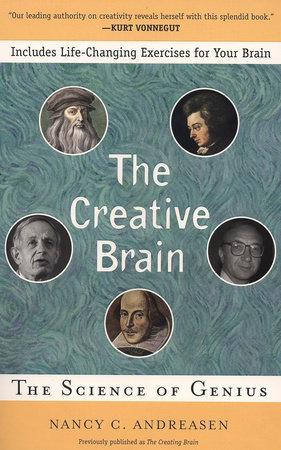The Creative Brain by Nancy C. Andreasen