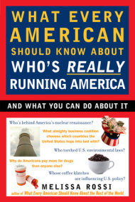 What Every American Should Know About Who's Really Running America