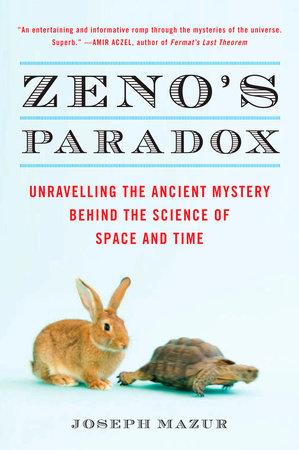 Zeno's Paradox by Joseph Mazur