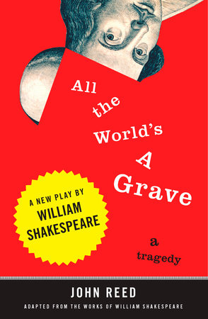 All the World's a Grave by
