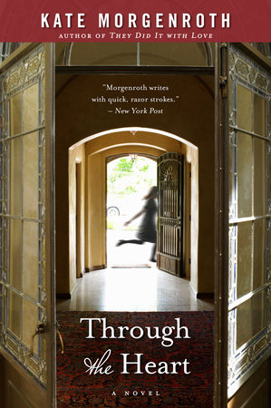 Through the Heart by Kate Morgenroth