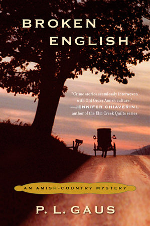 Broken English by P. L. Gaus