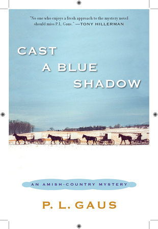 Cast a Blue Shadow by P. L. Gaus