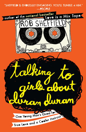 Talking to Girls About Duran Duran Book Cover Picture