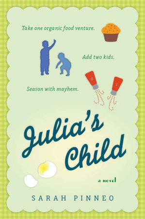 Julia's Child by Sarah Pinneo