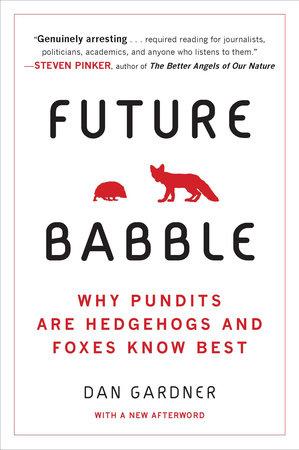 Future Babble by Daniel Gardner