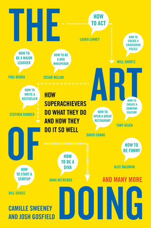 The Art of Doing by Camille Sweeney and Josh Gosfield