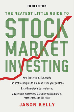 The Neatest Little Guide to Stock Market Investing by Jason Kelly