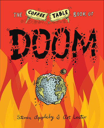 The Coffee Table Book of Doom by Steven Appleby and Art Lester