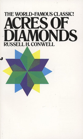 Acres of Diamonds by R. H. Conwell