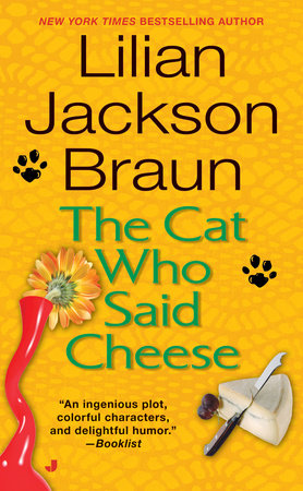 The Cat Who Said Cheese by Lilian Jackson Braun