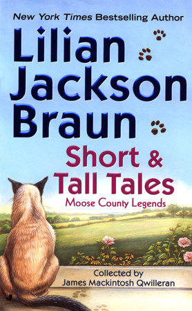 Short and Tall Tales: Moose County Legends by Lilian Jackson Braun