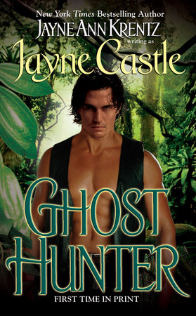 Ghost Hunter by Jayne Castle