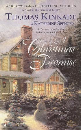A Christmas Promise by Thomas Kinkade and Katherine Spencer
