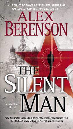 The Silent Man by Alex Berenson