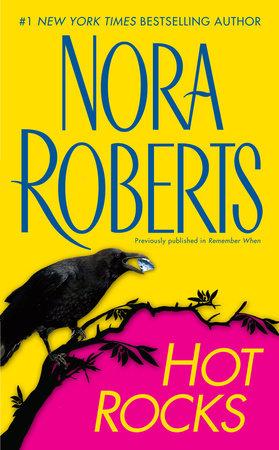Hot Rocks by Nora Roberts