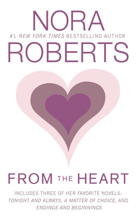 from the heart by nora roberts penguinrandomhouse com books