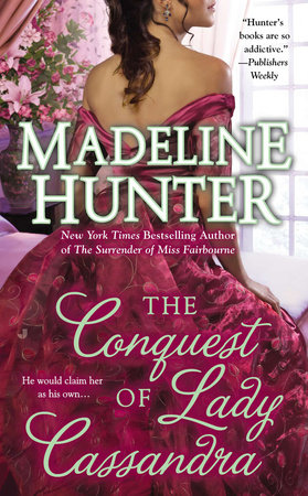 The Conquest of Lady Cassandra by Madeline Hunter